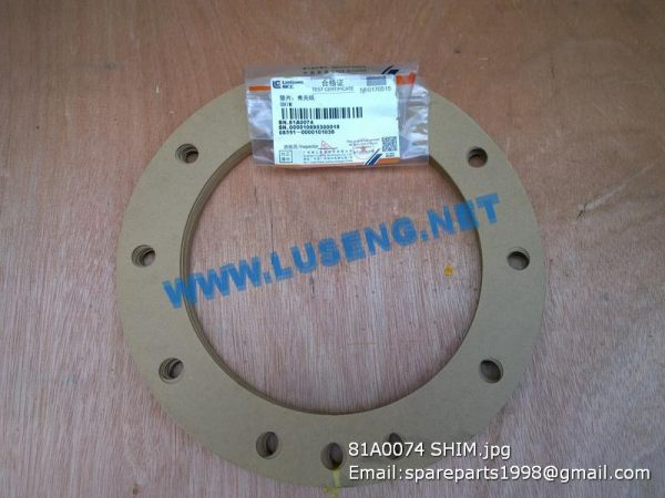 LIUGONG SPARE PARTS,81A0074,GASKET,VULCANIZED PAPER,81A0074 GASKET,VULCANIZED PAPER LIUGONG SPARE PARTS 81A0074