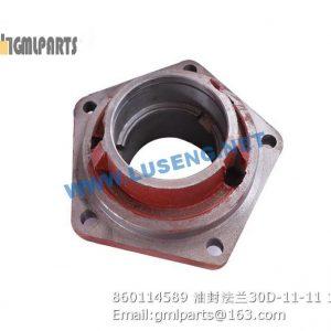 ,860114589 ZL30D-11-11 Oil Seal Flange