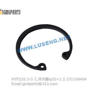 ,272100404 MYF220.3-5 Snap ring for hole φ32×1.5