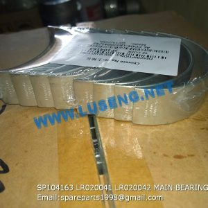 LIUGONG SPARE PARTS,SP104163,MAIN BEARING,SP104163 MAIN BEARING LIUGONG SPARE PARTS LR020041/42 LR020041 LR020042