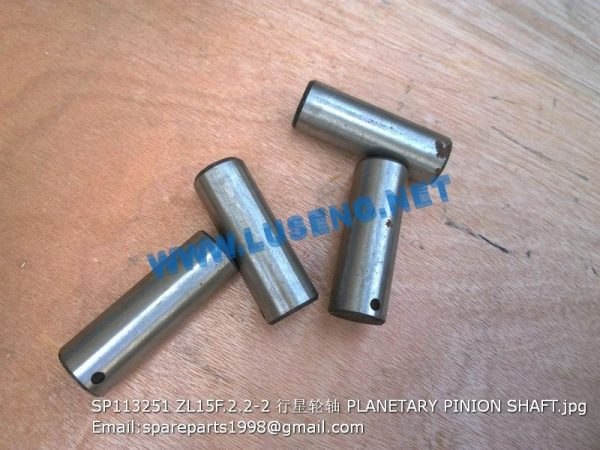 LIUGONG SPARE PARTS,SP113251,PLANETARY PINION SHAFT,SP113251 PLANETARY PINION SHAFT LIUGONG SPARE PARTS ZL15F.2.2-2