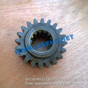 LIUGONG SPARE PARTS,SP116249,CENTER GEAR,SP116249 CENTER GEAR LIUGONG SPARE PARTS ZL15F.2-5