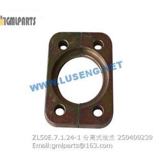 ,250400239 ZL50E.7.1.24-1 Split Flange
